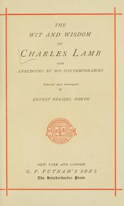 Cover of: The wit and wisdom of Charles Lamb: with anecdotes by his contemporaries