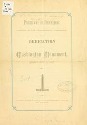 Cover of: Programme of proceeding (adopted by the Congressional commission) on the dedication of the Washington monument, February 21, 1885. | United States. Commission for dedication of Washington monument