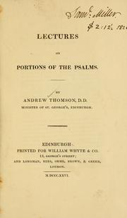 Cover of: Lectures on portions of the Psalms. | Thomson, Andrew