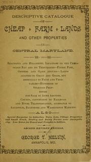 Cover of: Descriptive catalogue of cheap farm lands and other properties in central Maryland ... | George T. Melvin