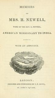 Memoirs of Mrs. Harriet Newell by Harriet Atwood Newell