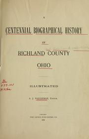 Cover of: A centennial biographical history of Richland county, Ohio