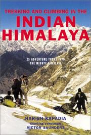 Cover of: Trekking and Climbing in the Indian Himalaya (Trekking & Climbing Guides)