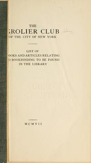 Cover of: List of books and articles relating to bookbinding to be found in the library