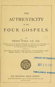 Cover of: The authenticity of the four Gospels ..