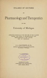 Cover of: Syllabus of lectures on pharmacology and therapeutics in the University of Michigan. | Samuel Alexander Matthews
