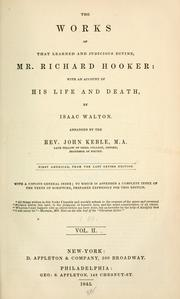 Cover of: The works Richard Hooker: with an account of his life and death
