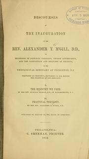 Discourses at the inauguration of the Rev. Alexander T. M'Gill, D.D. by