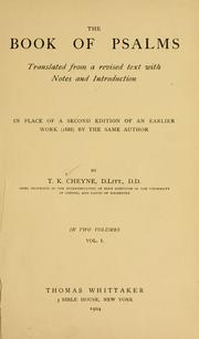 Cover of: The book of Psalms translated from a revised text with notes and introduction in place of a second edition of an earlier work (1888) by the same author