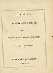 Cover of: Minstrelsy: ancient and modern | William Motherwell