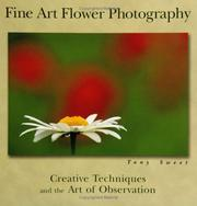 Cover of: Fine Art Flower Photography | Tony Sweet