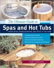 The ultimate guide to spas and hot tubs by Terry Tamminen