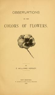 Cover of: Observations on the colors of flowers | Eliphalet Williams Hervey