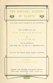 Cover of: The natural history of plants: their forms, growth, reproduction, and distribution