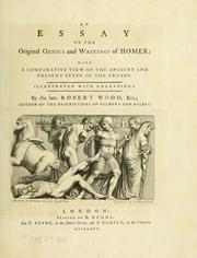 Cover of: An essay on the original genius and writings of Homer | Wood, Robert