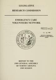 Cover of: Emergency care volunteers network | North Carolina. General Assembly. Legislative Research Commission.