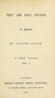 Cover of: They are only cousins | Claude Aston