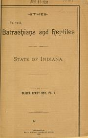 Cover of: The batrachians and reptiles of the State of Indiana