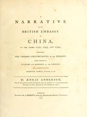 A narrative of the British embassy to China in the years 1792, 1793, and 1794 by Aeneas Anderson