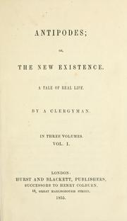 Cover of: Antipodes, or, the new existence | Clergyman.