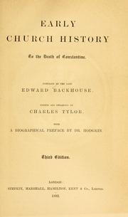 Cover of: Early church history to the death of Constantine | Edward Backhouse