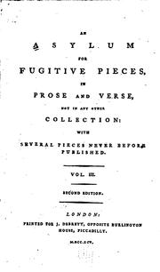 Cover of: An Asylum for Fugitive Pieces: In Prose and Verse, Not in Any Other ..