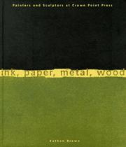 Cover of: Ink, paper, metal, wood | Kathan Brown