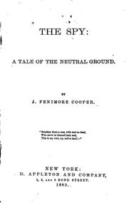 Cover of: The Spy: A Tale of the Neutral Ground