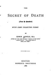 Cover of: The Secret of Death: From the Sanskrit, with Some Collected Poems