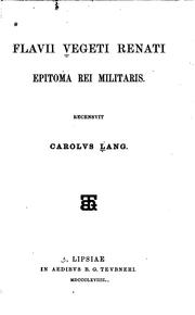 Cover of: Epitoma rei militaris: Recensuit Carolus Lang