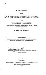 Cover of: A Treatise on the Law of Electric Lighting: With the Acts of Parliament, and ..