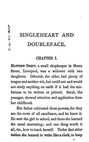 Cover of: Singleheart and Doubleface: A Matter-of-fact Romance