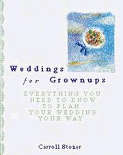 Weddings for grownups by Carroll Stoner