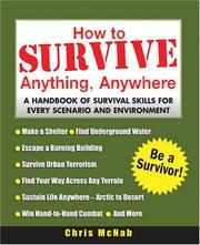 Cover of: How to Survive Anything, Anywhere