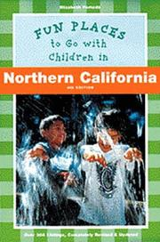 Cover of: Fun Places to Go with Children in Northern California | Elizabeth Pomada