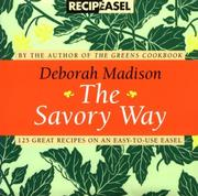 Cover of: The Savory Way Recipeasel | Deborah Madison