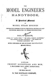 Cover of: The Model Engineer's Handybook: A Practical Manual on Model Steam Engines ... | Paul N. Hasluck