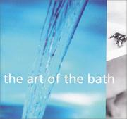 Cover of: The art of the bath | Sara Slavin
