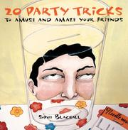 Cover of: 20 party tricks to amuse and amaze your friends