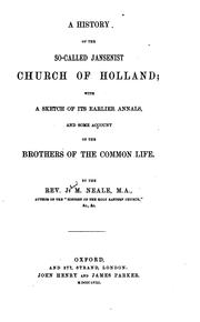Cover of: A History of the So-called Jansenist Church of Holland: With a Sketch of Its ..