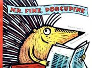 Cover of: Mr. Fine, porcupine
