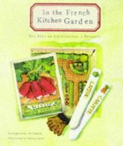 Cover of: In the French kitchen garden | Georgeanne Brennan