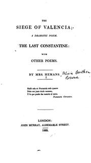 Cover of: The Siege of Valencia: A Dramatic Poem ; The Last Constantine, with Other Poems