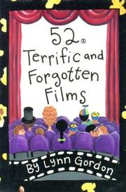 Cover of: 52 Terrific and Forgotten Films (52 Decks) | Lynn Gordon