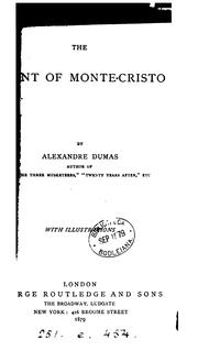 Cover of: The count of Monte-Cristo | Alexandre Dumas (fils)