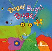 Cover of: Bugs! Bugs! Bugs!