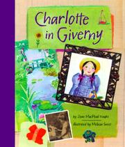 Cover of: Charlotte in Giverny | Joan Knight
