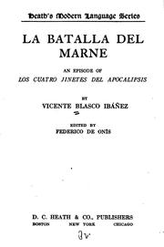 Cover of: La batalla del Marne: AN Episode of los cuatro jinetes del Apocalipsis by Vicente Blasco Ibáñez