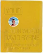 Cover of: Your Action World: Winners Are Losers with a New Attitude