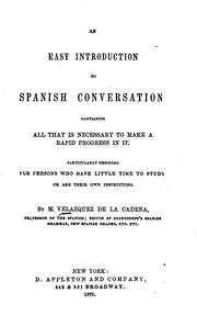 Cover of: An Easy Introduction to Spanish Conversation: Containing All that is ..